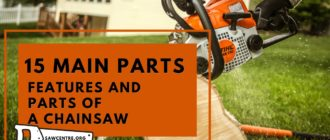 15 TOP Basic Parts Of A Chainsaw - A to Z Options Guide