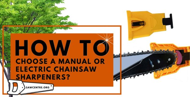 11 Best Manual And Electric Chainsaw Sharpeners: Buying Guide