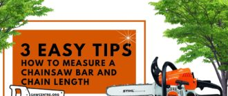 3 Easy Tips How to Measure Chainsaw Bar, Cutting Length