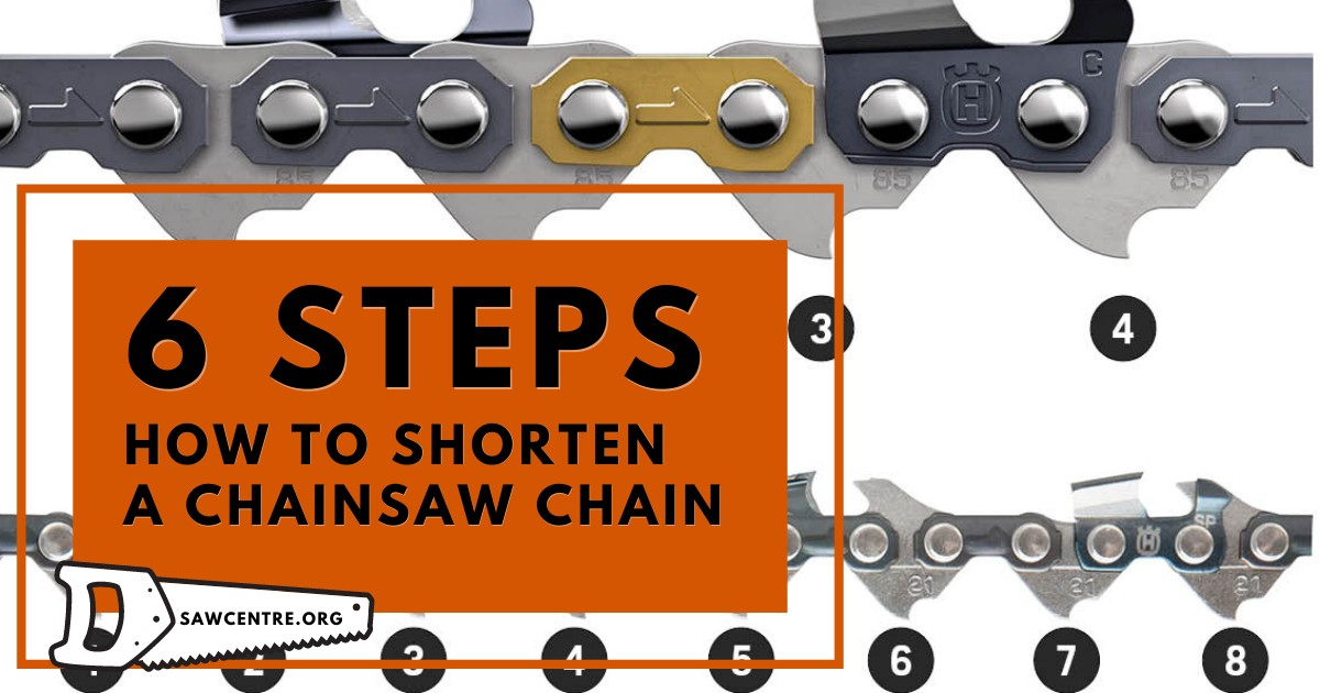 How To Shorten A Chainsaw Chain: 5 Useful Tips For An Owner