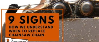 9 Useful Tips When To Replace Chainsaw Chain