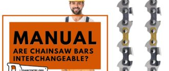 Are Chainsaw Bars Interchangeable - 7 Useful Tips