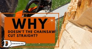 Chainsaw Not Cutting Straight - Detailed Manual